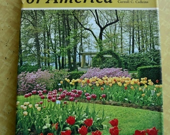 vintage book, Great Gardens of America and Country Beautiful, 1969,dust jacket, from Diz Has Neat Stuff