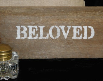 Beloved Sign, Rustic Wedding Sign, Shabby Chic decor, Rustic Wood Sign, Hand Painted redwood reclaimed from a Napa Winery