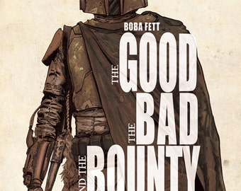 "Boba Fett ""The Good, the Bad, and the Bounty"" Print signed by artist Dave Acosta"