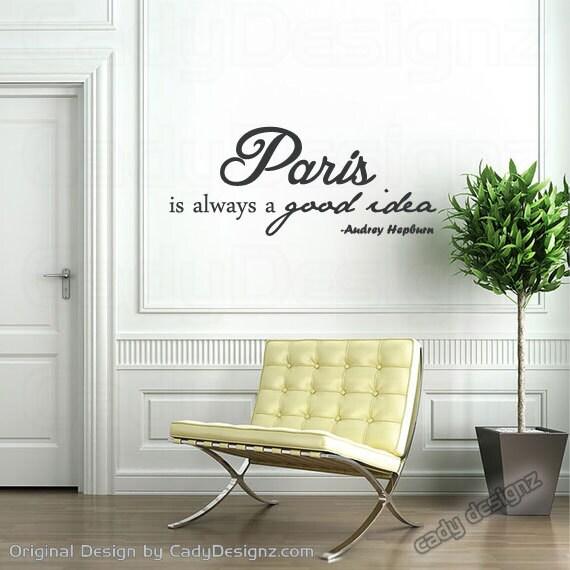 Paris Wall Decal Audrey Hepburn Quote Home By Studio378Decals