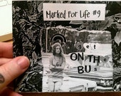 Marked For Life 9 - get on the bus