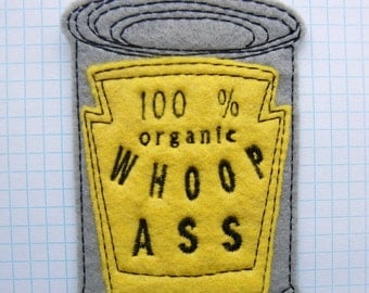 Yellow and Gray Whoop Ass Felt applique, joke patch, embroidered patches, feminist patches, gag gift