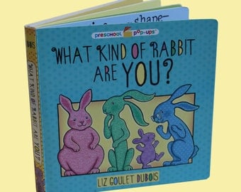 What Kind of Rabbit Are You? Author SIGNED Children's Pop-Up Book by Liz Goulet Dubois