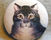 Tabby Cat  Hand Printed Fabric Covered Button 1 and 1/2 inch Diameter