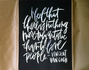 18x24 poster / van gogh / love people / white lettering