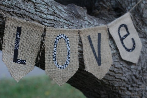 LOVE - Burlap Fabric Bunting /Banner /Garland for Wedding or any time