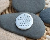 i create space . soul mantra pocket talisman
