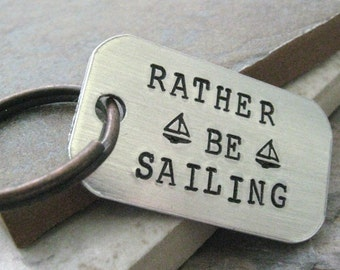 Rather Be Sailing Keychain, Nautical Keychain, Sailboat keychain, optional personalized initial disc, sailor gift, gift for sailor