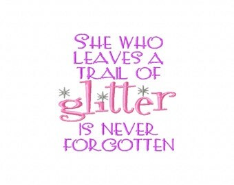 Glitter and Sparkle Quotes Embroidery Machine Design Patterns Digital Download
