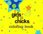 Girls Are Not Chicks Coloring/Colouring Book