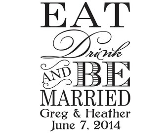 Eat Drink and Be Married custom rubber stamp