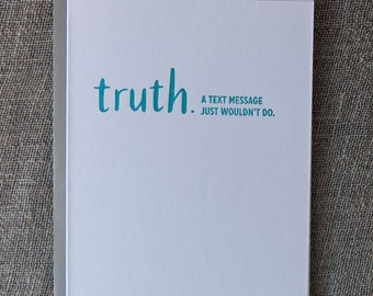 Letterpress TRUTHnote. Text Message.