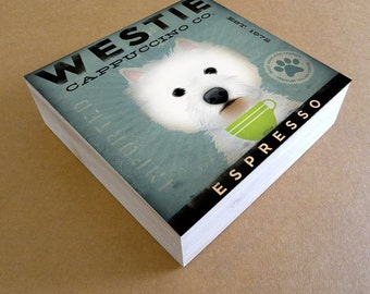 West Highland Terrier Westie Coffee Company original graphic art on canvas panel by stephen fowler Pick A Size