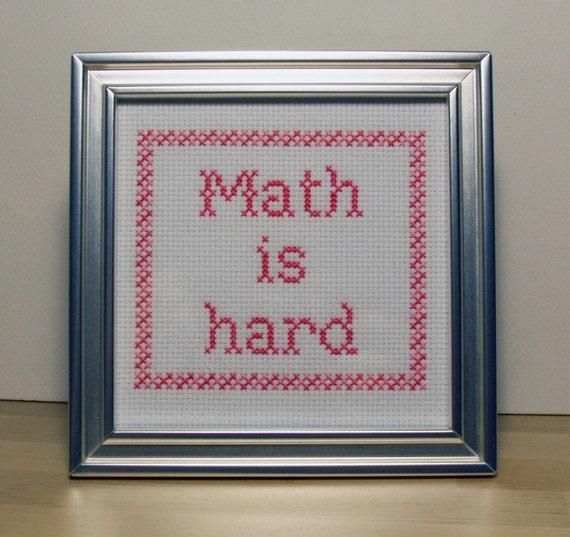 Math is Hard - Framed Cross Stitch