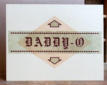 Daddy-O fathers day letterpress card