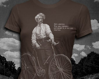 Mark Twain Bicycle quote Womens t-shirt Softstyle Author T-shirt
