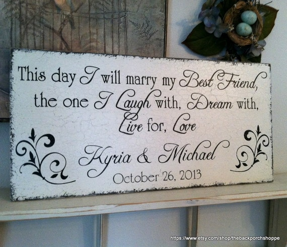 This day I will MARRY My BEST FRIEND with your Names and Date 12 x 24 Vintage Chic Wedding Sign