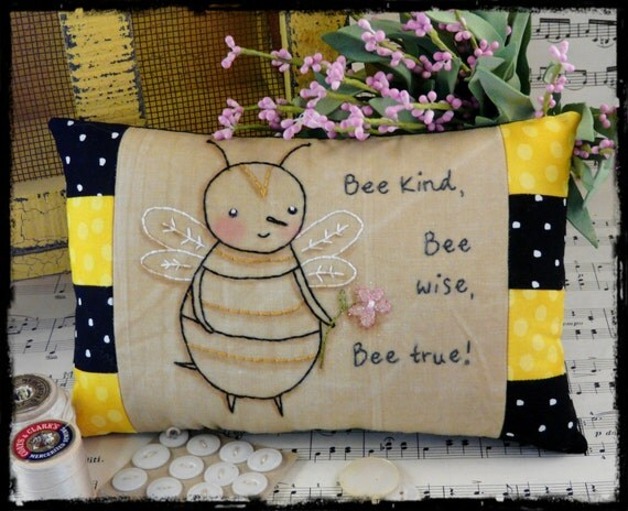 Bee kind embroidery PDF Pattern - stitchery wise true primitive pillow bed flower pin cushion shelf tuck