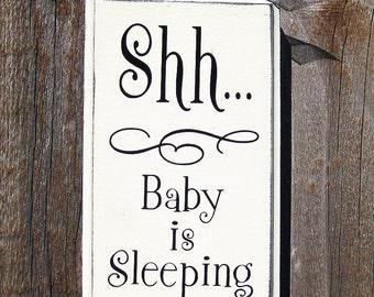 Shh... Baby Sleeping Wood Sign