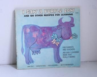 I Saw a Purple Cow by Anne Cole