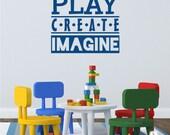 Play Create Imagine Wall Decal - Nursery Decor Vinyl Wall Art