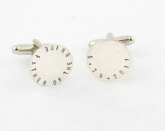 Father of the Bride Cufflinks - Cuff Links - Sterling Silver Personalized Gift for Men - Custom Hand Stamped Wedding Gift