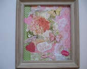 Love COLLAGE - Framed Quote - Flowers and butterflies- Paper, ribbons and lace collage art - Follow Your Heart- Pink and green- 8x7