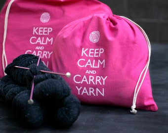 Small knitting project bag - Keep Calm and Carry Yarn - raspberry