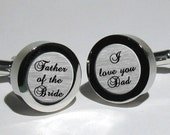 Father of the Bride Cufflinks/I love you Dad/Wedding Day Cuff links in Script Font/Mens Wedding cufflinks/Dad cufflinks