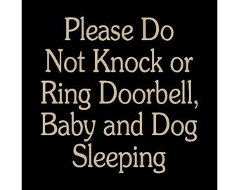 Please Do Not Knock or Ring Doorbell, Baby and Dog Sleeping wood sign