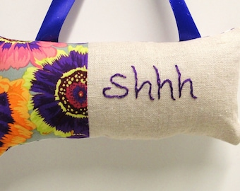 Shhh pillow- doorknob pillow hand embroidered in purple on natural linen with bright floral