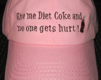 Give Me Diet Coke Pink Soft Style Hat