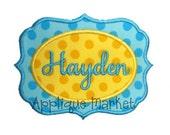Machine Embroidery Design Applique Hayden Frame INSTANT DOWNLOAD
