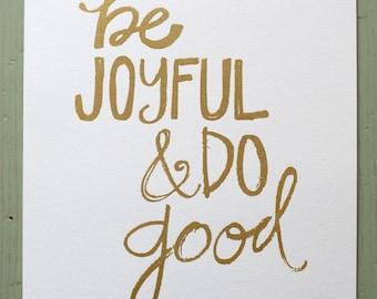 be joyful and do good - gold