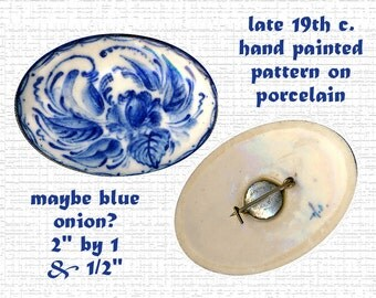 Brooch~Unusual Late 19th C. Large Flow Blue Porcelain Flora-foliate~Back-glazed
