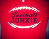Football junkie shirt. Football mom tee shirt. Football team shirt, custom football shirt. football bling shirt. football glitter shirt.