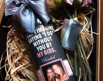 Custom Bridesmaid Photo Wine Label - Will you be my Bridesmaid - Personalized Labels