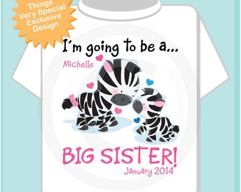 Big Sister Shirt, Personalized I'm Going to Be A Big Sister Zebra Shirt or Onesie with name and date with Little Brother Baby (02252014a)