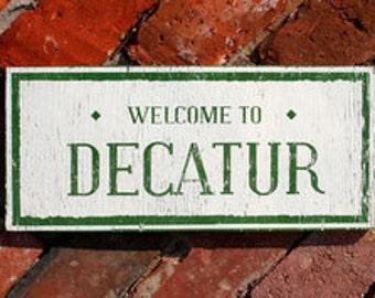 Decatur Atlanta neighborhood Rustic Sign 8 x 13