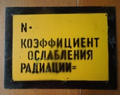 Vintage USSR Cold War Sign Radiation CCCP Soviet Union Nuclear era