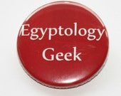 Egyptology Geek - Red 38mm pinback badge