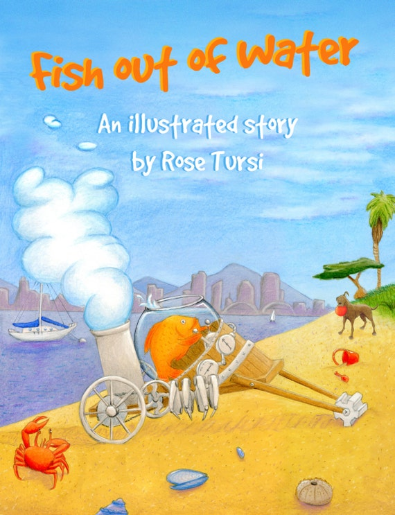 Fish out of water children 39 s picture book by rose tursi for A fish out of water book