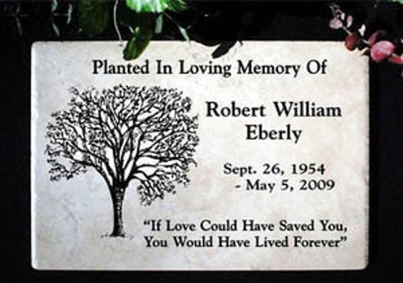 "Tree Dedication plaque. Maintenance Free 12""x8""x3/8""  Price includes shipping and personalization."