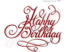 Happy Birthday Calligraphy Script- Instant Email Delivery Download Machine embroidery design