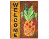 A Warm Pineapple Welcome Wall Hanging Pattern - Applique and Piecing