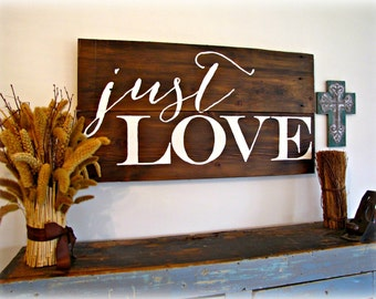 Reclaimed Barn Wood Sign- Just LOVE - Planked Typography Sign-100 year old Barn Wood Wall Decor