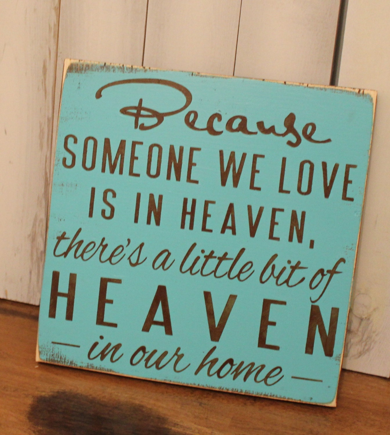 Because Someone We Love Is In HEAVEN/There's A Little Bit