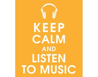 Keep Calm and LISTEN to MUSIC (headphones) (B) - Art Print (Featured in Clementine) Keep Calm Art Prints and Posters