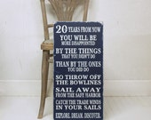 Twenty Years From Now You Will Be Quote  Wood Sign Navy Blue