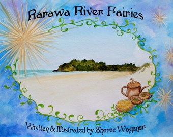 Rarawa River Fairies (childrens book)